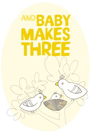 Baby Makes Three: Yellow