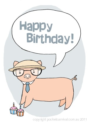 Talking Pig - Happy Birthday!